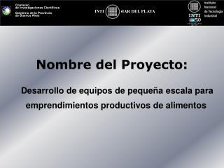 Nombre del Proyecto: