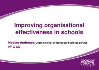 Improving organisational effectiveness in schools