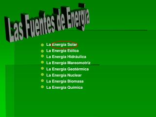 Las Fuentes de Energ�a