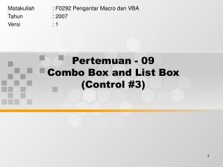 Pertemuan - 09 Combo Box and List Box (Control #3)