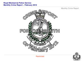 CRIME REPORT FOR THE MONTH  OF  February 2012