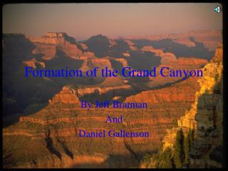 Formation of the Grand Canyon