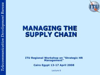 MANAGING THE SUPPLY CHAIN