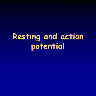 Resting and action potential