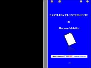 BARTLEBY EL ESCRIBIENTE de Herman Melville