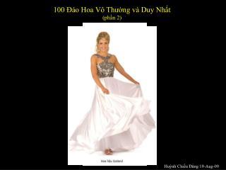 100 Đáo Hoa Vô Thường và Duy Nhất  (phần 2)