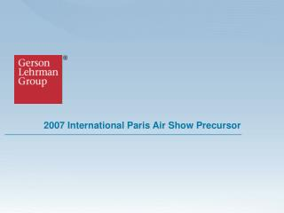 2007 International Paris Air Show Precursor