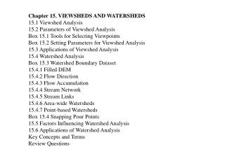 Chapter 15. VIEWSHEDS AND WATERSHEDS  15.1 Viewshed Analysis 15.2 Parameters of Viewshed Analysis
