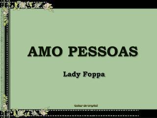 AMO PESSOAS