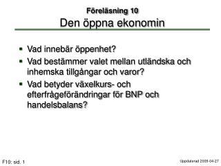 F�rel�sning 10 Den �ppna ekonomin
