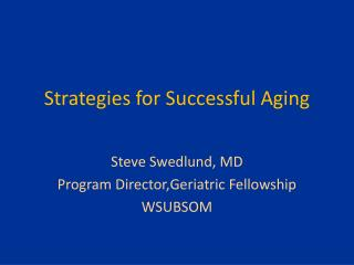 Strategies for Successful Aging