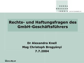 Rechts- und Haftungsfragen des  GmbH-Geschäftsführers