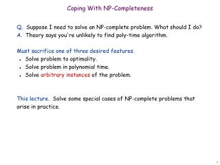 Coping With NP-Completeness
