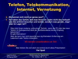 Telefon, Telekommunikation, Internet, Vernetzung