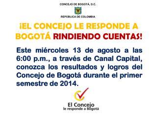 CONCEJO DE BOGOT�, D.C. REP�BLICA DE COLOMBIA