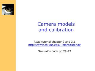Camera models  and calibration