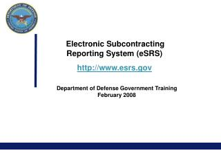 Electronic Subcontracting Reporting System eSRS esrs