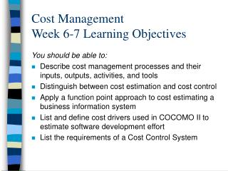 Cost Management  Week 6-7 Learning Objectives