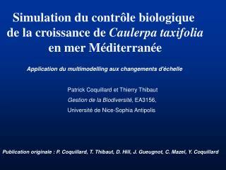 Simulation du contr�le biologique  de la croissance de  Caulerpa taxifolia en mer M�diterran�e