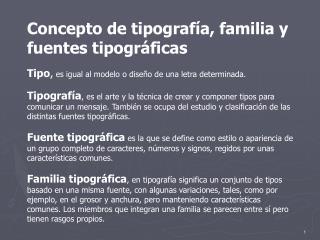 Concepto de tipografía, familia y fuentes tipográficas