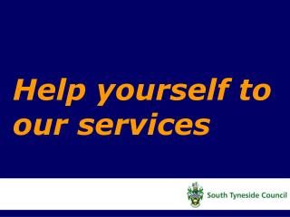 Help yourself to our services