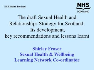 The state of sexual health in Scotland