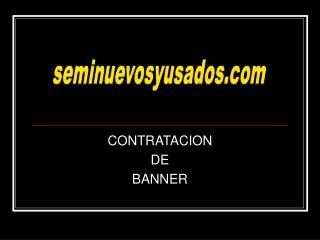 CONTRATACION  DE BANNER