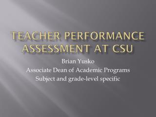 Teacher Performance Assessment at CSU