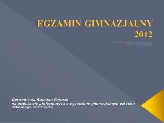 EGZAMIN GIMNAZJALNY 2012