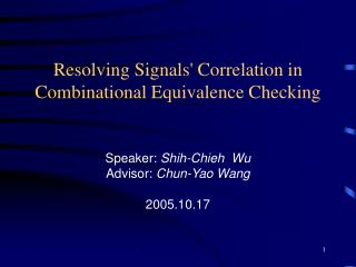 Resolving Signals' Correlation in Combinational Equivalence Checking