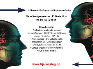 3. Nasjonale Konferanse om hjerneslagprofylakse