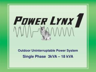 Outdoor Uninterruptable Power System