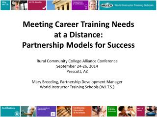 Meeting Career Training Needs at a Distance: Partnership Models for Success