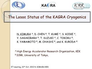 The Latest  Status of the KAGRA Cryogenics