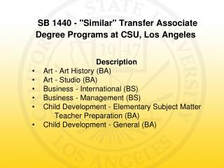 "SB 1440 - ""Similar"" Transfer Associate Degree Programs at CSU, Los Angeles"