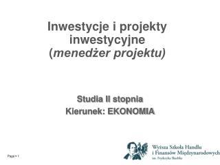 Inwestycje i projekty inwestycyjne ( menedżer projektu)