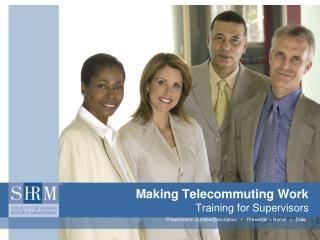 Making Telecommuting Work Training for Supervisors