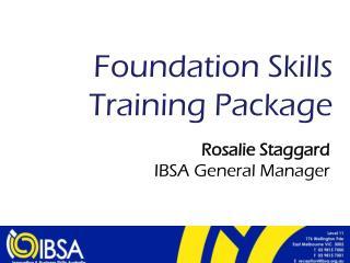 Foundation Skills Training Package
