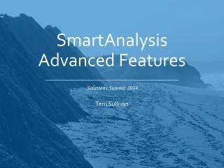 SmartAnalysis Advanced Features