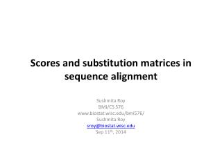 Scores and substitution matrices in  sequence alignment