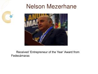 "Nelson Mezerhane Miami was awarded ""Entrepreneur of the Year"" award from Fedecámaras"