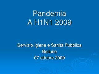 Pandemia  A H1N1 2009