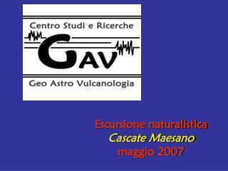 Escursione naturalistica Cascate Maesano maggio 2007