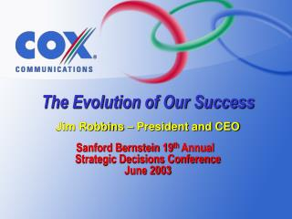 Sanford Bernstein 19 th  Annual   Strategic Decisions Conference June 2003