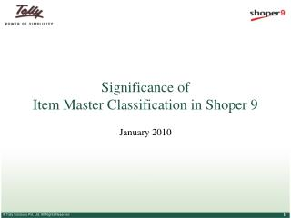 Significance of  Item Master Classification in Shoper 9