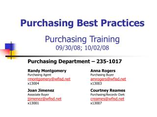 Purchasing Best Practices Purchasing Training 09/30/08; 10/02/08