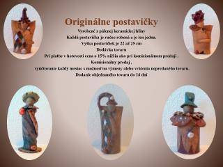 Originálne postavičky Vyrobené z pálenej keramickej hliny