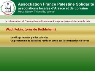 La colonisation et l'occupation militaires sont les principaux obstacles à la paix