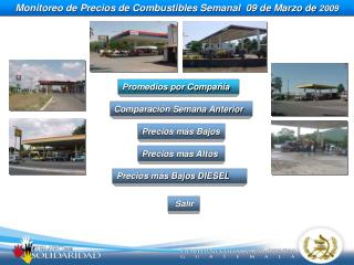 Monitoreo de Precios de Combustibles Semanal  09 de Marzo de  2009