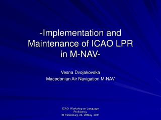 -Implementation and Maintenance of ICAO LPR  in M-NAV-